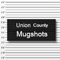 Union County Arrests and Mugshots 10-25-2020